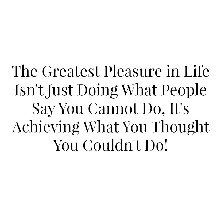 Its+achieving+what+you+thought+you+couldn't+do