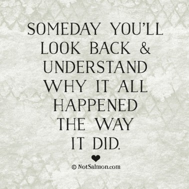quote-someday-happened-understand
